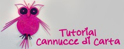 tutorial cannucce di carta
